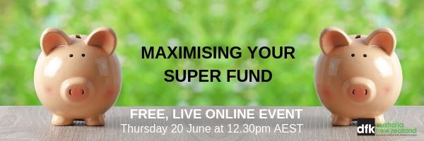 Webinar – Maximise Your Super Fund