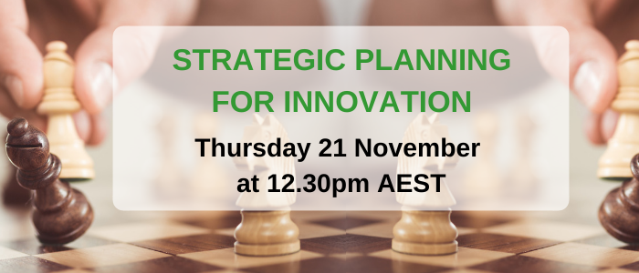 Strategic Planning for Innovation and Change in your business – Free Webinar