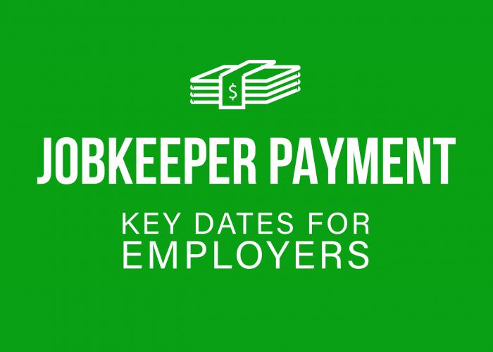 JobKeeper Payment – Key Dates