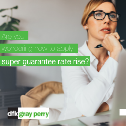 How to apply the superannuation guarantee rate rise
